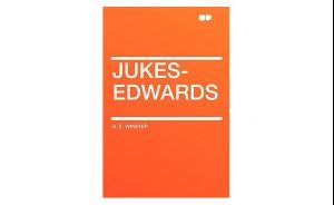 Jukes-Edwards (Paperback) by A. E. Winship
