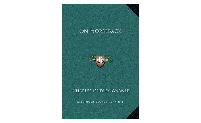 On Horseback (Hardcover) by Charles Dudley Warner