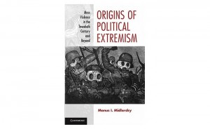 Origins Of Political Extremism (Paperback) by Midlarsky