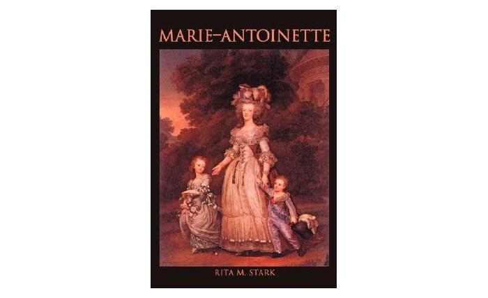 Marie-Antoinette (Paperback) by Rita M. Stark