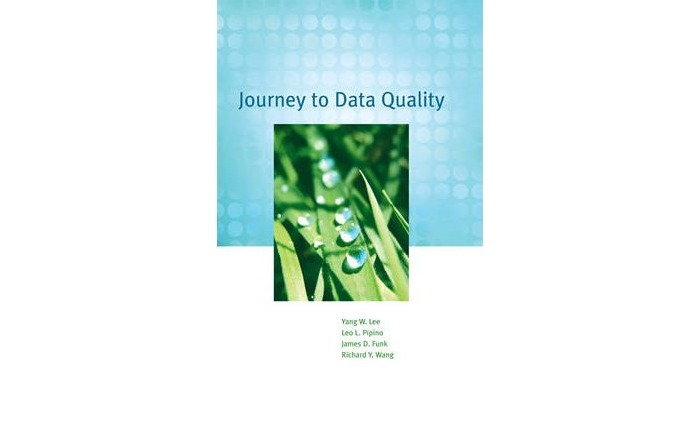 Journey to Data Quality (Paperback) by Yang W. Lee, Leo L. Pipino, James D. Funk, Richard Y. Wang