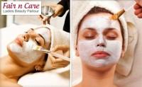 Fair n Care Ladies Beauty Parlour